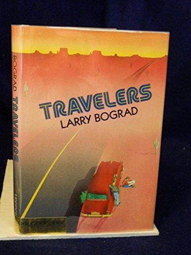 Travelers: Bograd, Larry