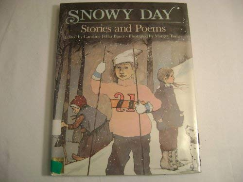 9780397321766: Snowy Day: Stories and Poems