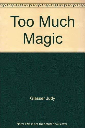 9780397321872: Too Much Magic