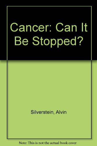 9780397322022: Cancer: Can It Be Stopped?