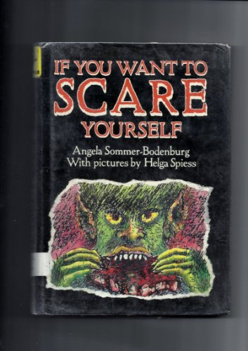 9780397322107: If You Want to Scare Yourself