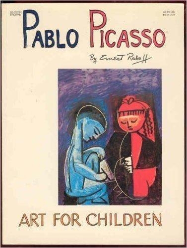 9780397322244: Pablo Picasso (Art for Children)