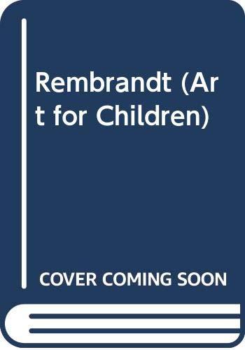 9780397322282: Rembrandt : Art for Children