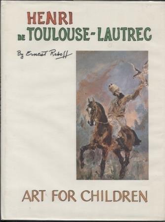 9780397322299: Henri de Toulouse-Lautrec