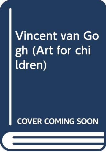 9780397322305: Vincent van Gogh (Art for children)