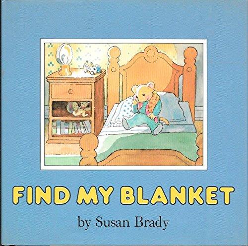 9780397322473: Find My Blanket