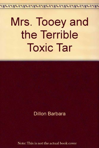 9780397322763: Mrs. Tooey and the terrible toxic tar