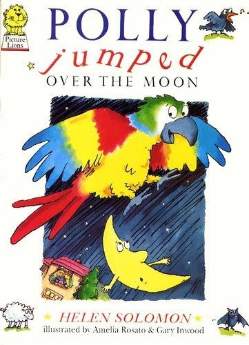 9780397323296: Polly Jumped Over the Moon
