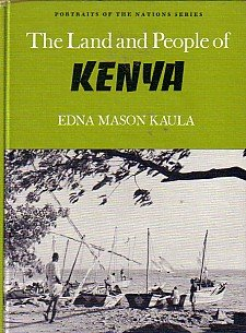 9780397323340: The Land and People of Kenya (Portraits of the Nations Series)