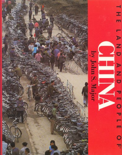 The land and people of China (Portraits of the nations series) (0397323360) by John S Major
