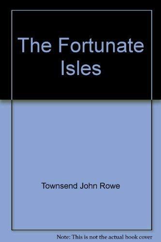 9780397323661: The Fortunate Isles