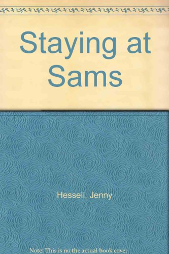 Staying at Sams (0397324324) by Hessell, Jenny; Williams, Jenny