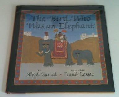 9780397324460: The Bird Who Was an Elephant