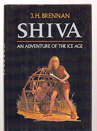 9780397324538: Shiva: An Adventure of the Ice Age