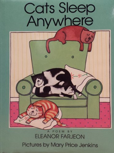 9780397324637: Cats Sleep Anywhere: A Poem