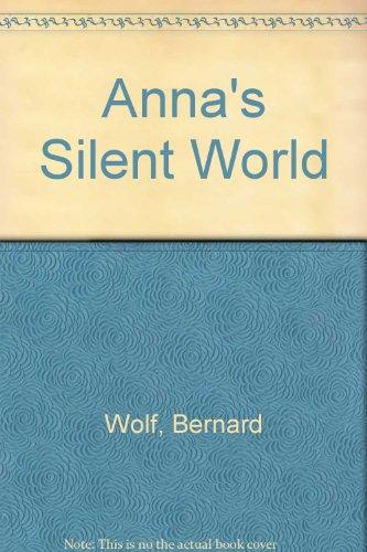 9780397325030: Anna's Silent World