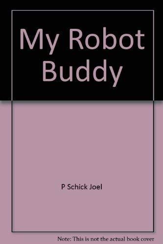 9780397325054: My Robot Buddy