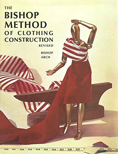 9780397401307: Bishop Method of Clothing Construction