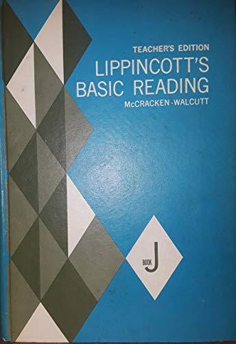 9780397433964: Lippincott's Basic Reading: Book J (Teacher's Edition)