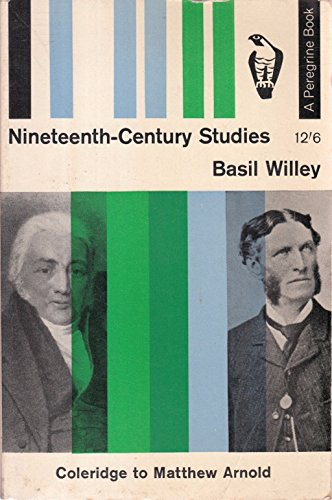 9780397435388: Nineteenth Century Studies: Coleridge to Matthew Arnold