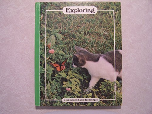 9780397440443: Exploring (Lippincott Basic Reading Series)