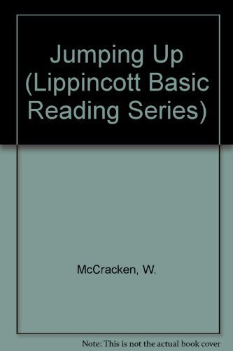 Jumping Up (Lippincott Basic Reading Series): McCracken, W.