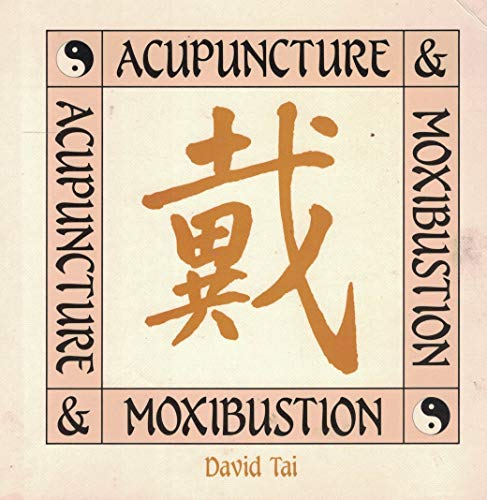 9780397445646: Acupuncture and Moxibustion