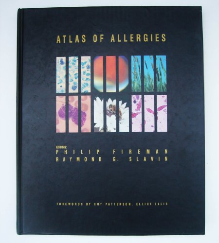 Atlas of Allergies: Fireman, Philip; Slavin, Raymond G