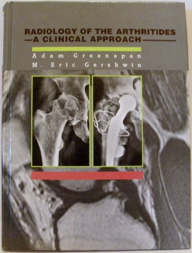 9780397446759: Radiology of the Arthritides: A Clinical Approach (Gower Atlas)