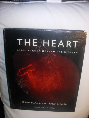 9780397447190: The Heart: Structure in Health and Disease
