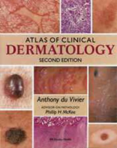 9780397447893: Atlas of Clinical Dermatology, 2nd Edition