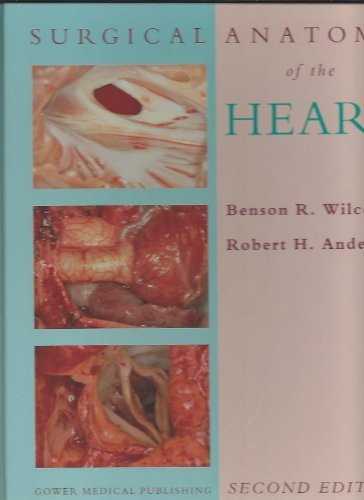 9780397448425: Surgical Anatomy of the Heart