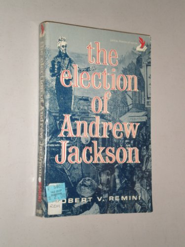 9780397470402: The Election of Andrew Jackson