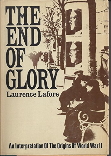 9780397471799: The End of Glory
