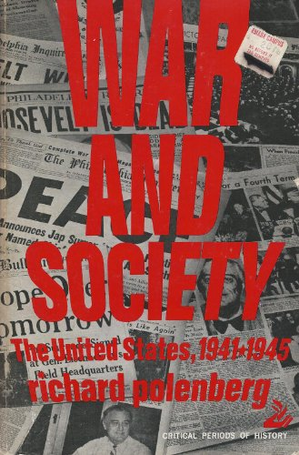 9780397472253: War and society;: The United States, 1941-1945 (Critical periods of history)
