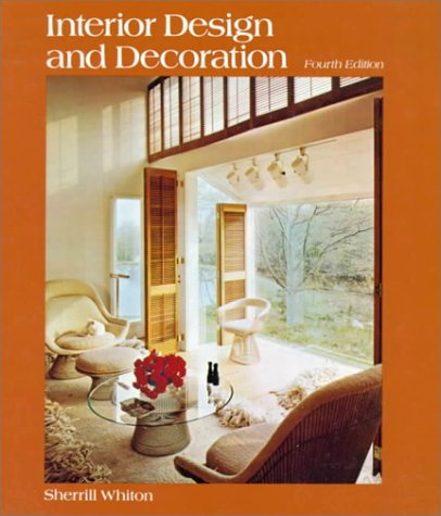 9780397473021: Interior Design and Decoration: Whiton:Interior Design Decor 4e