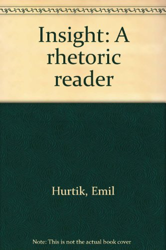 Insight: A rhetoric reader: Hurtik, Emil