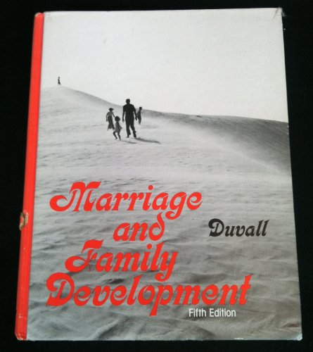 9780397473625: Marriage and family development