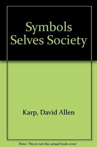 9780397473953: Symbols Selves Society