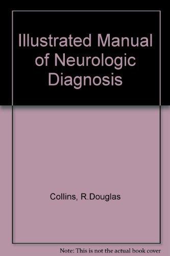 9780397500789: Illustrated Manual of Neurologic Diagnosis