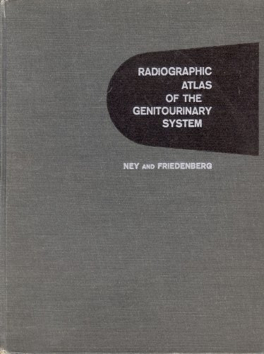 9780397501595: Radiographic Atlas of the Genitourinary System