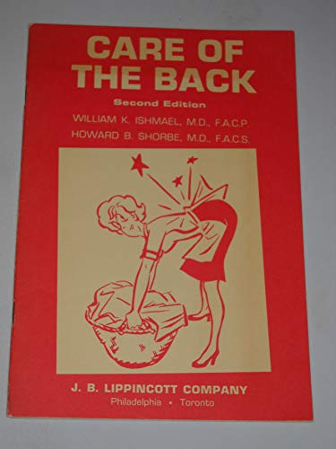 9780397502424: Care of the Back
