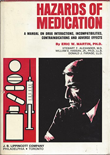 9780397502882: Hazards of Medication: Drug Interactions and Incompatibilities, Contraindications and Adverse Effects