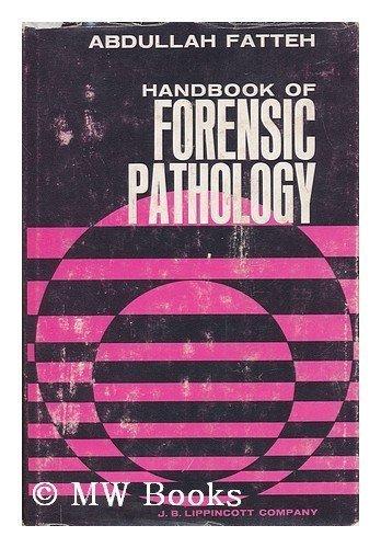 9780397503285: Handbook of Forensic Pathology