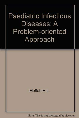 9780397503421: Paediatric Infectious Diseases: A Problem-oriented Approach