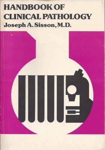 Handbook of Clinical Pathology: Sisson, Joseph