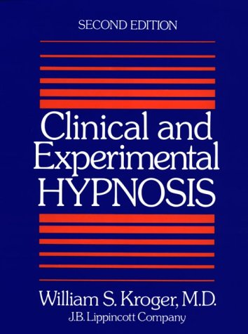 9780397503773: Clinical and Experimental Hypnosis in Medicine, Dentistry, and Psychology