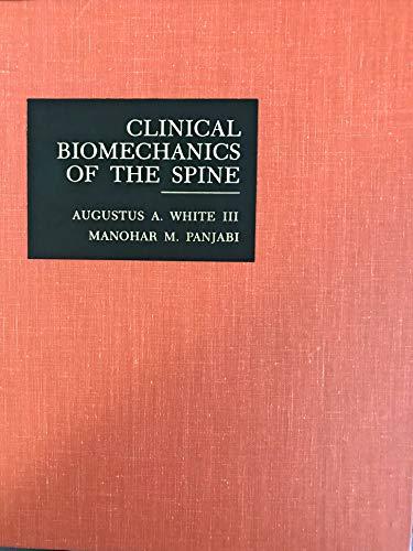 9780397503889: Clinical Biomechanics of the Spine