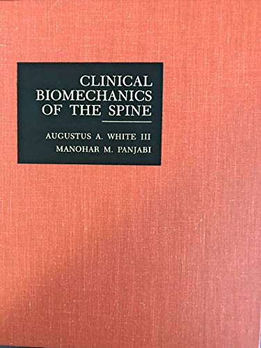 9780397503889: Clinical Biomechanics of the Spine