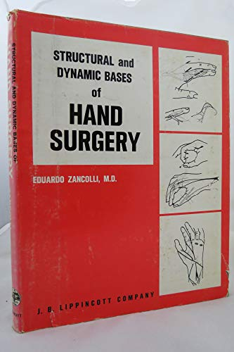 9780397503957: Structural and Dynamic Bases of Hand Surgery